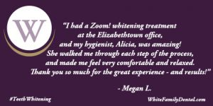 Patient Testimonial praising Hygienist Alicia for a great job providing Teeth Whitening at White Family Dental